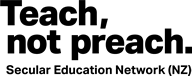 Teach Not Preach - Secular Education Network New Zealand logo